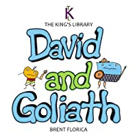 David and Goliath (The King's Library)
