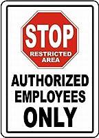 許可された従業員のみを停止 メタルポスタレトロなポスタ安全標識壁パネル ティンサイン注意看板壁掛けプレート警告サイン絵図ショップ食料品ショッピングモールパーキングバークラブカフェレストラントイレ公共の場ギフト
