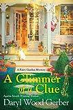 A Glimmer of a Clue (A Fairy Garden Mystery)