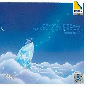 Crystal Dream Erik Satie & Takashi Yoshimatsu Piano Works