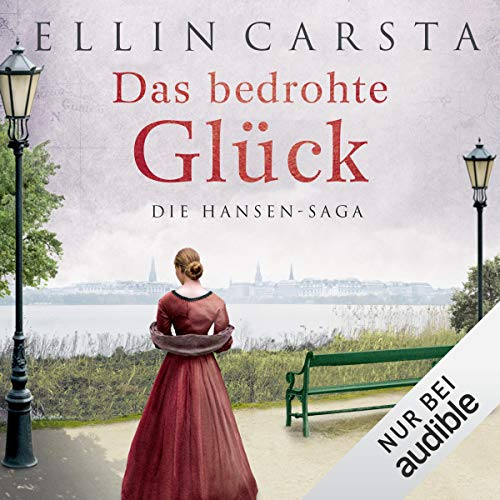 Das bedrohte Glück Audiobook By Ellin Carsta cover art