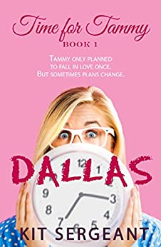 Dallas (Time for Tammy Book 1) by [Kit Sergeant]