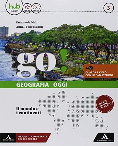 Go! Per la Scuola media. Con e-book. Con espansione online. Con Libro: fascicolo esame: 3