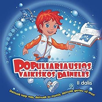 Populiariausios Vaikiškos Dainelės 2