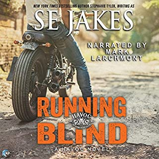 Running Blind     Havoc, Book 2              By:                                                                                                                                 SE Jakes                               Narrated by:                                                                                                                                 Mark Larchmont                      Length: 6 hrs and 11 mins     2 ratings     Overall 4.5