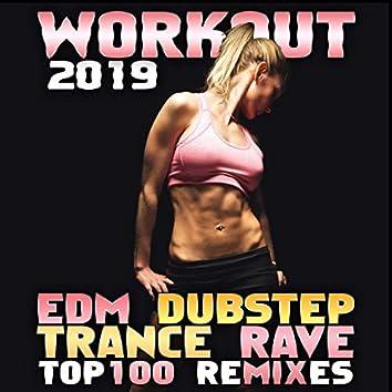Workout 2019 EDM Dubstep Trance Rave Top 100 Remixes