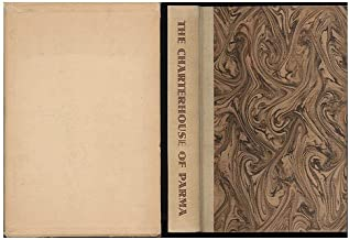 The Charterhouse of Parma. By Marie-Henri Beyle (Stendhal) Translation by Lady Mary Loyd. Revised by Robert Cantwell & Preface by Honore de Balzac. Illustrations by Rafaello Busoni.