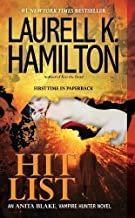 Hit List by Laurell K. Hamilton (May 29 2012)
