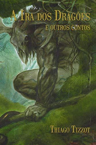 A ira dos dragões e outros contos