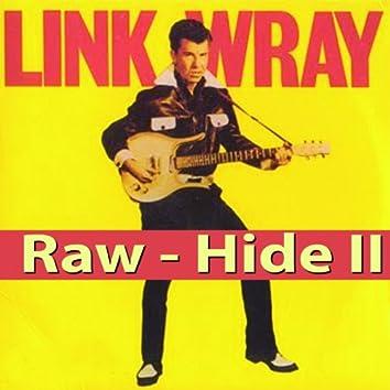 Raw - Hide II