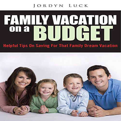 Family Vacation on a Budget audiobook cover art