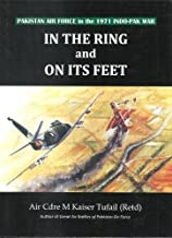 In the ring and on its feet Pakistan air force in the 1971 indo Pak war