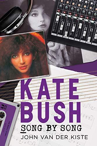 Kate Bush: Song by Song (English Edition)