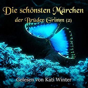 Die schönsten Märchen der Brüder Grimm 2