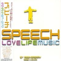 Lovelifemusic by Speech (2007-12-15)