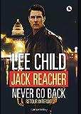 Jack Reacher Never go back (Retour interdit) (Cal-Lévy- R. Pépin) - Format Kindle - 8,49 €
