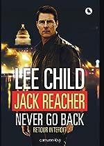 Jack Reacher Never go back (Retour interdit) de Lee Child