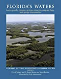 Florida's Waters (Florida's Natural Ecosystems and Native Species)...