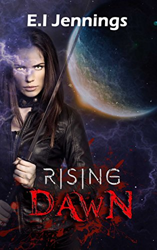 Rising Dawn (The Jessica Dawn Series Book 1) (English Edition)