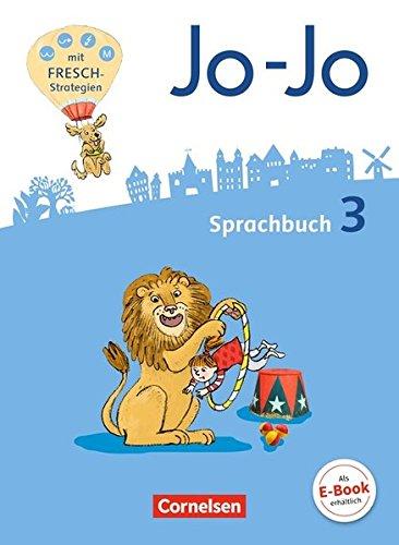 Jo-Jo Sprachbuch - Allgemeine Ausgabe - Neubearbeitung 2016: 3. Schuljahr - Sprachbuch
