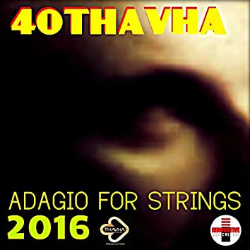 Adagio for String 2016