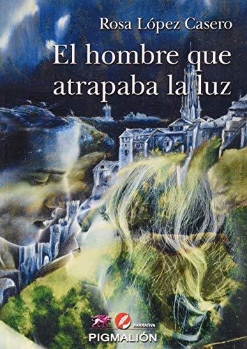 HOMBRE QUE ATRAPABA LA LUZ,EL