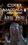 Codex Magdala III: Apocalipsis par Wof