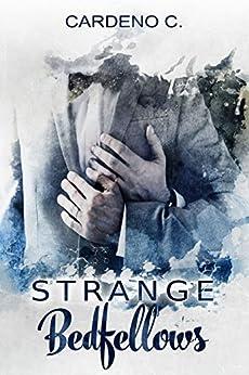 Strange Bedfellows by [Cardeno C.]