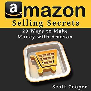 Amazon Selling Secrets - 20 Ways to Make Money with Amazon cover art