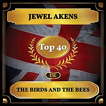 The Birds and the Bees (UK Chart Top 40 - No. 29)
