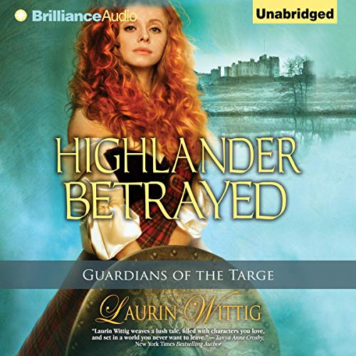 Highlander Betrayed Audiobook By Laurin Wittig cover art