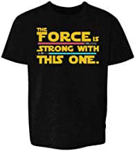 The Force is Strong with This One Youth Kids T-Shirt