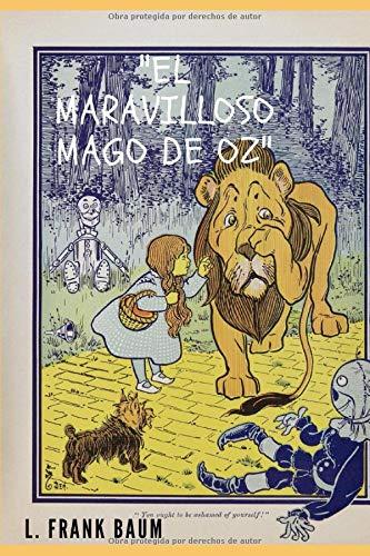 'El Maravilloso Mago De Oz (con notas) (Spanish Version)'