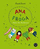 Ana y Froga. ¡Todas las historias! (Blackie Little)