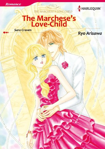 The Marchese's Love-Child: Harlequin comics (English Edition)