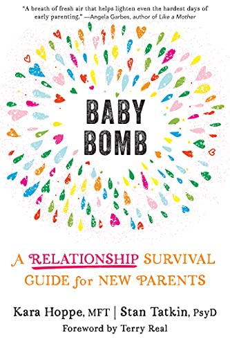 Baby Bomb: A Relationship Survival Guide for New Parents (English Edition)