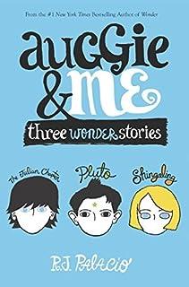 Auggie & Me Three Wonder Stories by R. J. Palacio - Paperback