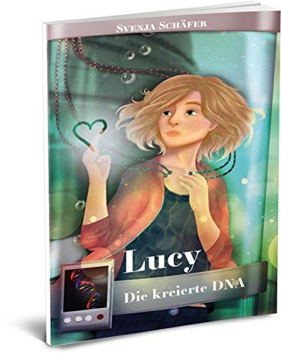 Lucy - Die kreierte DNA