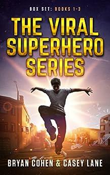 The Viral Superhero Series Box Set: Books 1-3 (Viral Superhero Omnibus Book 1) by [Bryan Cohen, Casey Lane]
