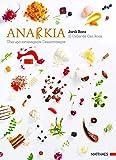 Anarkia : El Celler de Can Roca - über 450 extravagante Dessertrezepte