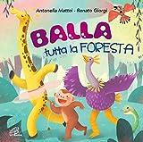 Balla Tutta La Foresta. Bans Per Bambini [Cd]