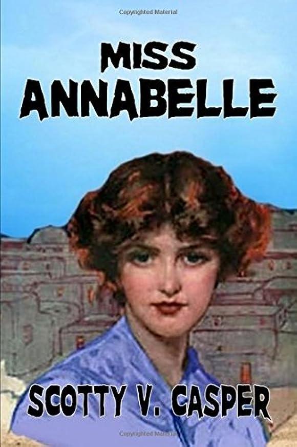 バッフルプログラム兄Miss Annabelle