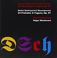 Dmitri Shostakovich: 24 Preludes And Fugues, Op. 87 by Roger Woodward