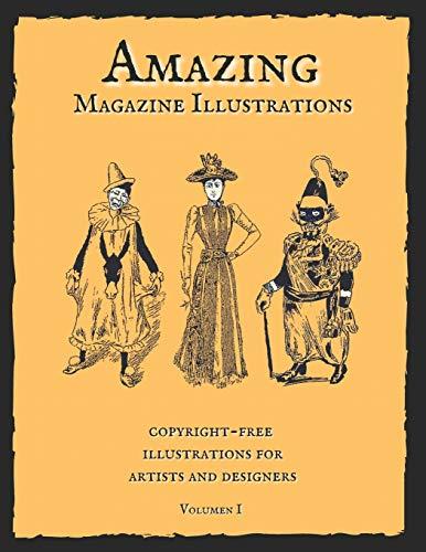 Amazing Magazine Illustrations: Wonderful copyright-free illustrations for artists and designers. Old Book Illustrations.