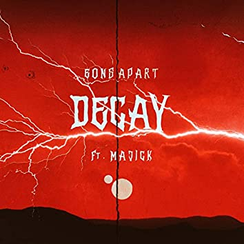 Decay (feat. Majick)