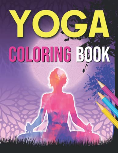 yoga coloring book: This unique Yoga Coloring Book for Adult is a Fun way to introduce the Yoga Coloring Book to your young learner. A4 Size: (8.5″ x ... pages ,30 Yoga coloring Book Different page.