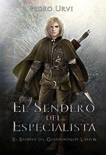 Book's Cover of El Sendero del Especialista: (El Sendero del Guardabosques, Libro 6) Versión Kindle
