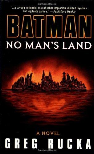 Batman: No Man's Land by Greg Rucka (March 01,2001)
