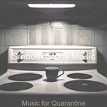 Music for Quarantine