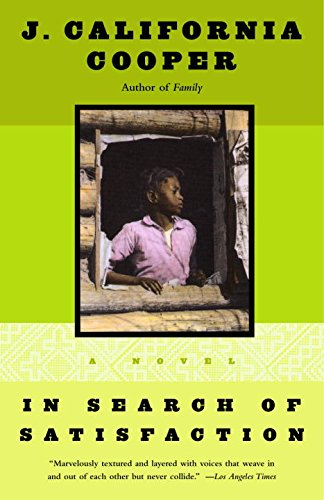 In Search of Satisfaction: A Novel